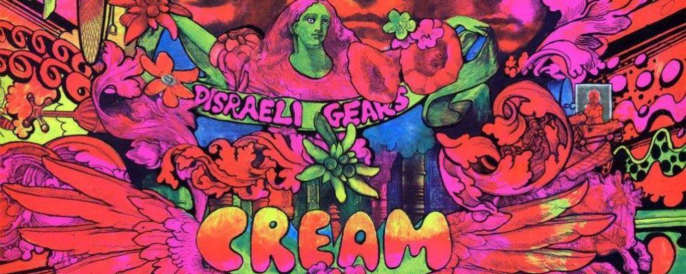 VINYL REVIEW: DISRAELI GEARS – CREAM